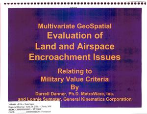 Primary view of object titled 'State Input from Multivariate Geospacial Evaluation of Land and Airspace Encroachment Issues to the BRAC Commission'.