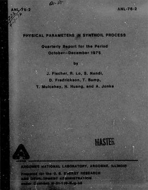 Primary view of object titled 'Physical Parameters in Synthoil Process, Quarterly Report: October-December 1975'.