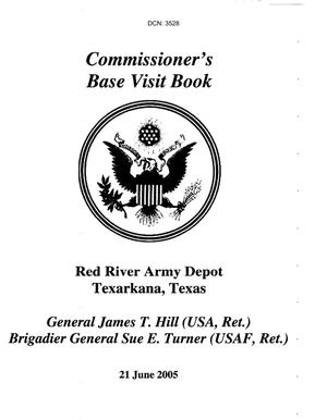 103-06A - A20 - BRAC Commission 06/21/05 Base Visit Book for Red River Army Depot