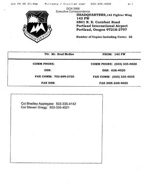 Primary view of object titled 'Executive Correspondence – Fax dtd 06/24/05 to Commission senior analyst Brad McCree from the 142nd Fighter Wing in Portland OR'.