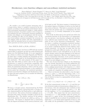 Decoherence, wave function collapses and non-ordinary statistical mechanics