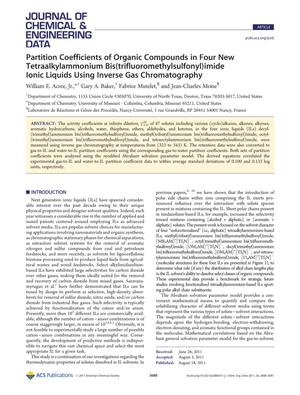 Primary view of object titled 'Partition Coefficients of Organic Compounds in Four New Tetraalkylammonium Bis(trifluoromethylsulfonyl)imide Ionic Liquids Using Inverse Gas Chromatography'.