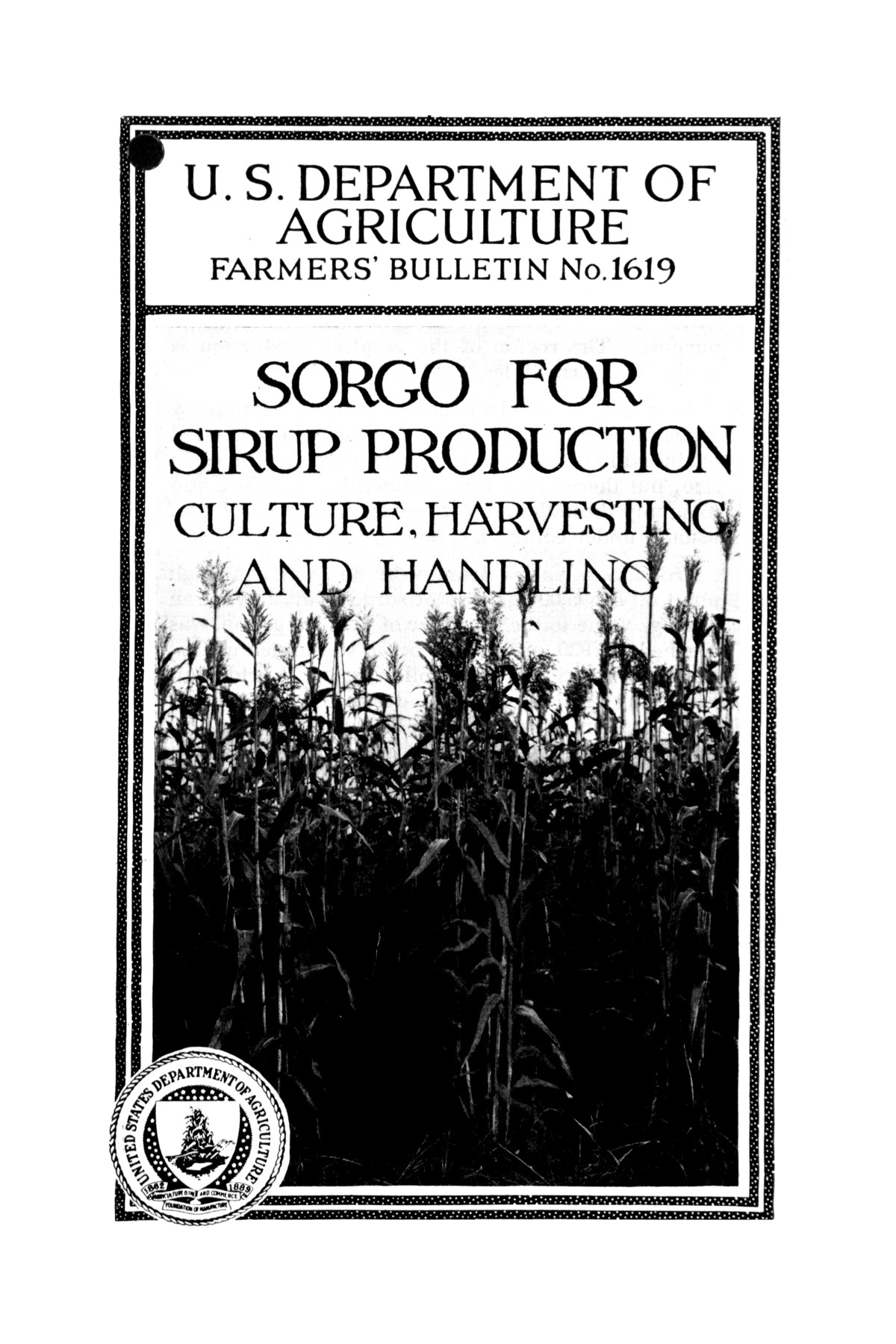 Sorgo for sirup production : culture, harvesting, and handling.                                                                                                      Front Cover