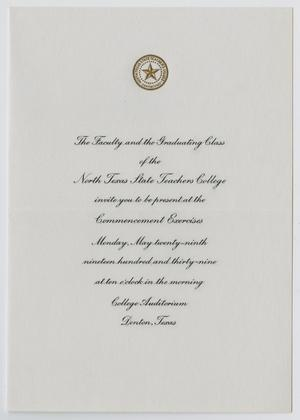 Primary view of [Commencement Invitation for North Texas State Teachers College, May 29, 1939]