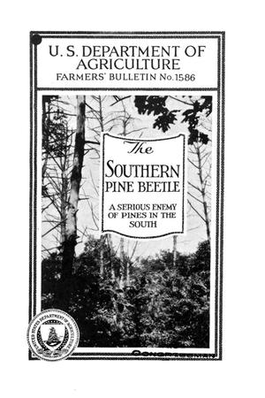 Primary view of object titled 'The southern pine beetle : a serious enemy of pines in the South.'.