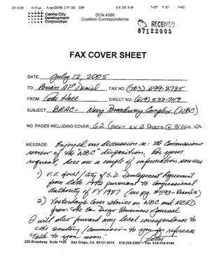 Primary view of object titled 'Coalition Correspondence – Fax dated 07/12/05 to Commission R&A analyst Brian McDaniel from the Centre City Development Corporation'.