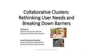 Collaborative Clusters: Rethinking User Needs and Breaking Down Barriers