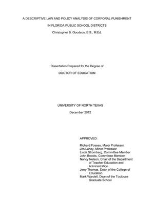 Primary view of object titled 'A Descriptive Law and Policy Analysis of Corporal Punishment in Florida Public School Districts'.