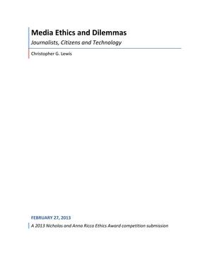 Primary view of object titled 'Media Ethics and Dilemmas: Journalists, Citizens and Technology'.