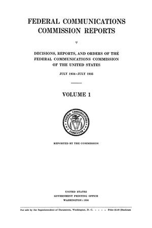 Primary view of object titled 'FCC Reports, Volume 1, July 1934 to July 1935'.