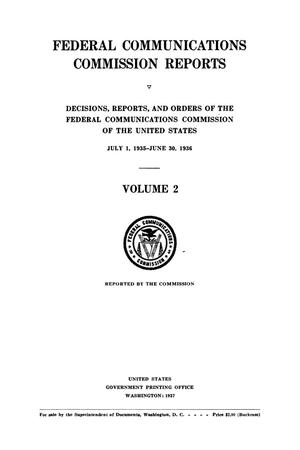 Primary view of object titled 'FCC Reports, Volume 2, July 1, 1935 to June 30, 1936'.