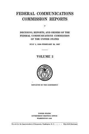 Primary view of object titled 'FCC Reports, Volume 3, July 1, 1936 to February 28, 1937'.