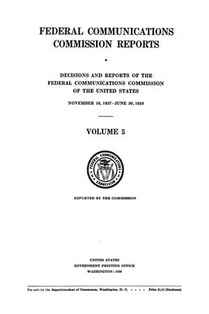 Primary view of object titled 'FCC Reports, Volume 5, November 16, 1937 to June 30, 1938'.