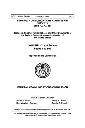 Primary view of object titled 'FCC Reports, Second Series, Volume 102, Number 1, Pages 1 to 502, January 1986'.
