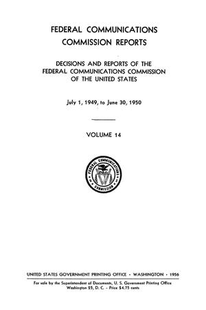Primary view of object titled 'FCC Reports, Volume 14, July 1, 1949 to June 30, 1950'.