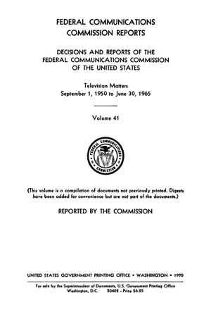 Primary view of object titled 'FCC Reports, Volume 41, September 1, 1950 to June 30, 1965'.