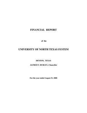 Primary view of object titled 'Financial Report of the University of North Texas System: For the year ended August 31, 2000'.