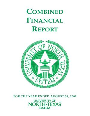 Primary view of object titled 'University of North Texas System Combined Financial Report: 2009'.