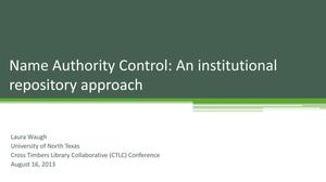 Primary view of object titled 'Name Authority Control: An institutional repository approach'.