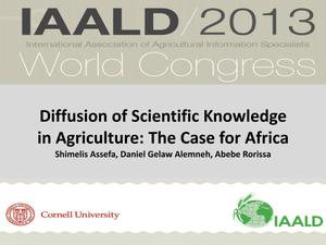 Primary view of object titled 'Diffusion of Scientific Knowledge in Agriculture: The Case for Africa [Presentation]'.