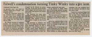 "Primary view of object titled '[Clipping: ""Falwell's condemnation turning Tinky Winky into a gay icon"", Page 26A]'."