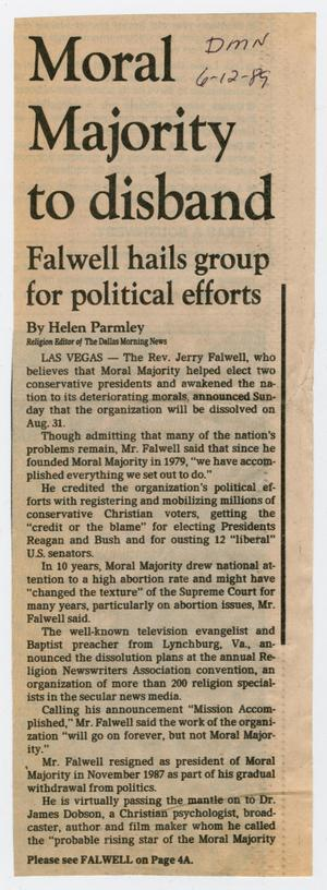 Primary view of object titled '[Clipping: Moral Majority to disband: Falwell hails group for political efforts]'.