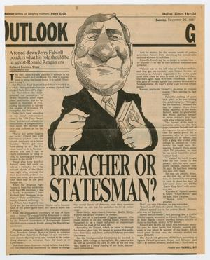 "Primary view of object titled '[Clipping: ""Preacher or statesman?: a toned-down Jerry Falwell ponders what his role should be in a post-Ronald Reagan era"", Dallas Times Herald]'."