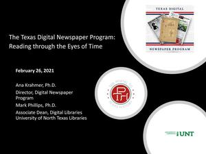 The Texas Digital Newspaper Program: Reading Through the Eyes of Time
