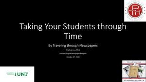 Taking Your Students Through Time: By Traveling Through Newspapers