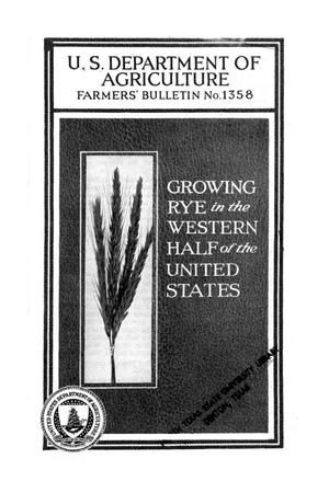 Primary view of object titled 'Growing rye in the western half of the United States.'.