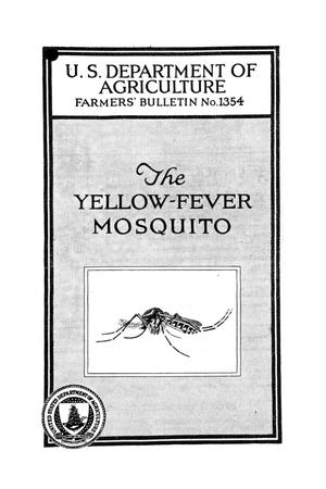The yellow-fever mosquito.