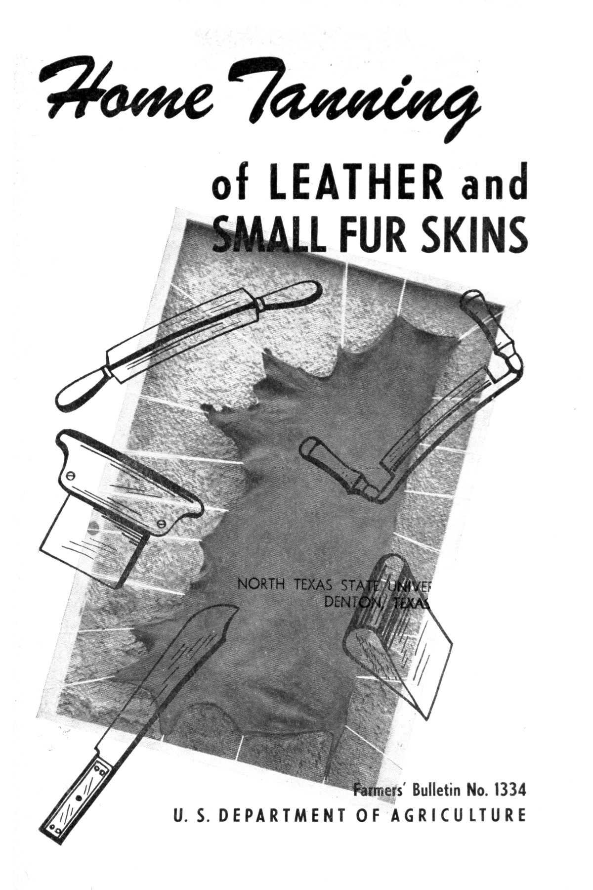 Home Tanning of Leather and Small Fur Skins.                                                                                                      Front Cover
