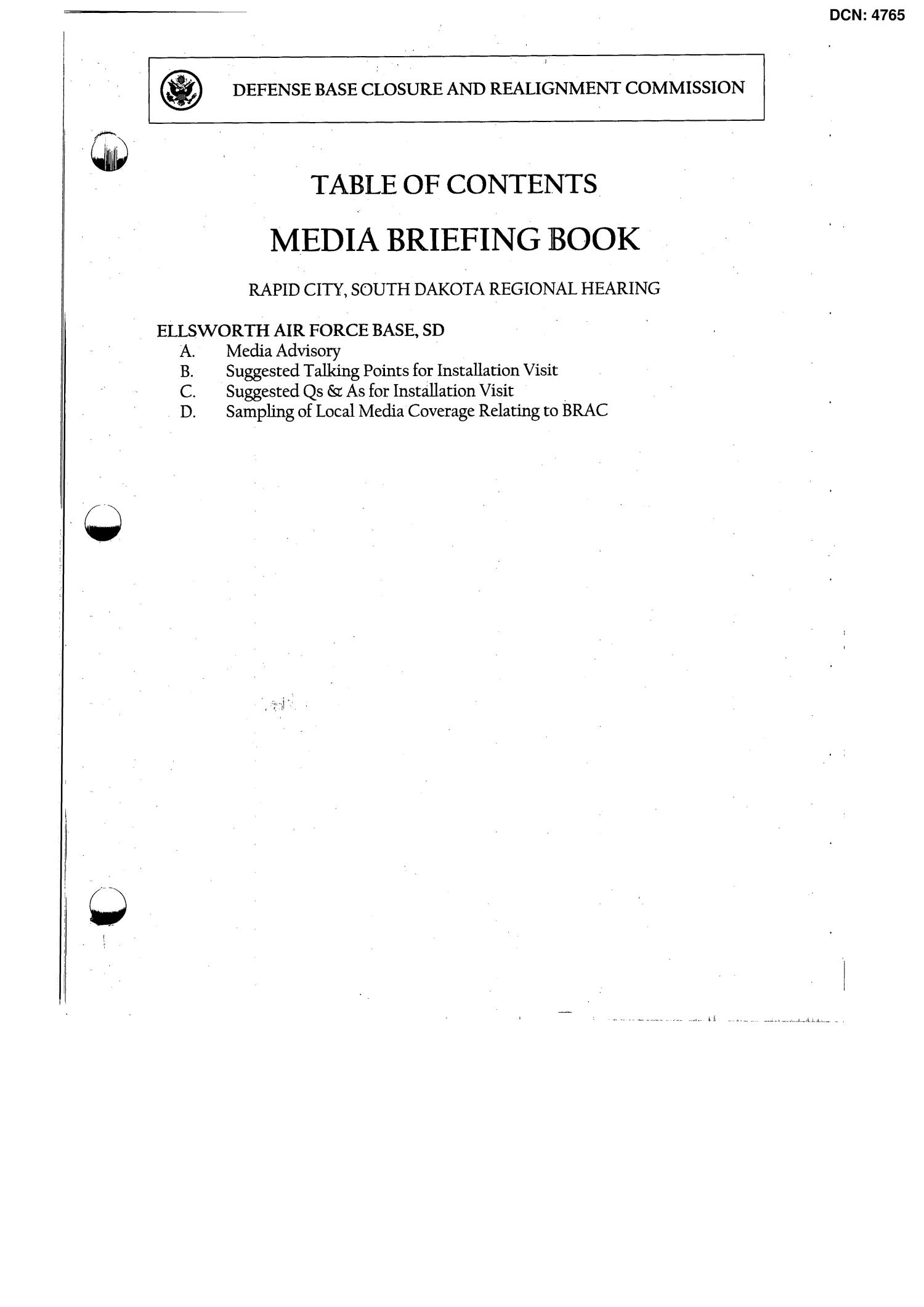 Media Briefing Book Regional Hearing Rapid City, South Dakota                                                                                                      [Sequence #]: 1 of 26