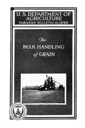 Primary view of object titled 'The Bulk Handling of Grain: With Special Reference to the Pacific Coast States.'.