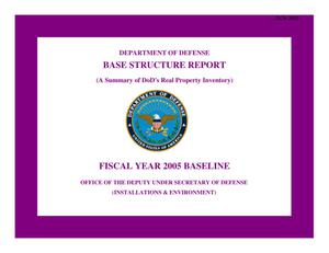 Primary view of object titled 'DoD Base Structure Report Fiscal Year 2005 Baseline'.