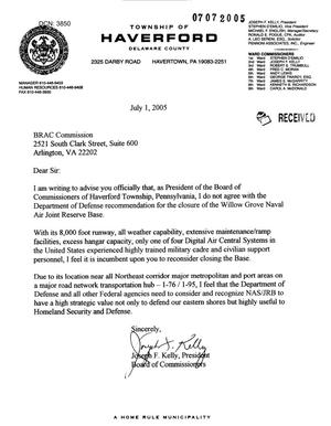 Primary view of object titled 'Letter from Joseph F. Kelly, President, Board of Commissioners, Township of Haverford, PA to the Commission dtd 1 July 2005'.