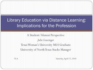 Primary view of object titled 'Library Education via Distance Learning: Implications for the Profession'.