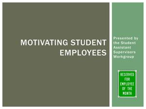 Primary view of object titled 'Motivating Student Employees'.