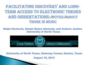 Primary view of object titled 'Facilitating Discovery and Long-term Access to Electronic Theses and Dissertations: Notes About Those in Music'.