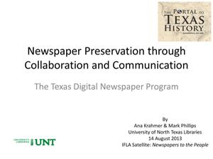 Primary view of object titled 'Newspaper Preservation through Collaboration and Communication: The Texas Digital Newspaper Program'.