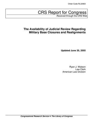 "Primary view of object titled 'Updated Congressional Research Service Report, ""The Availability of Judicial Review Regarding Military Base Closures and Realignments,"" June 30, 2005'."