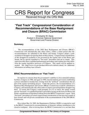"Primary view of object titled 'Congressional Research Service Report, """"Fast Track"" Congressional Consideration of Recommendations of the Base Realignment and Closure (BRAC) Commission,"" May 12, 2005'."