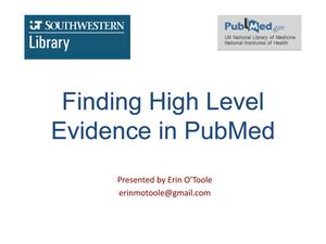 Primary view of object titled 'Finding High Level Evidence in PubMed'.
