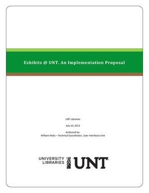 Primary view of object titled 'Exhibits @ UNT. An Implementation Proposal'.