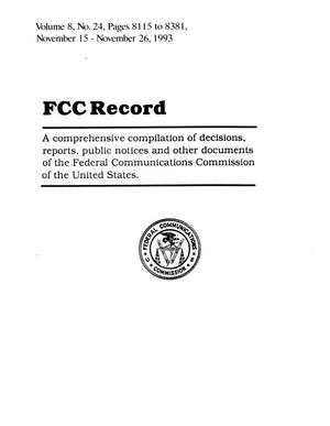 FCC Record, Volume 8, No. 24, Pages 8115 to 8381, November 15 - November 26, 1993