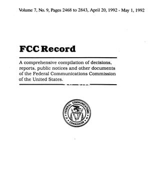FCC Record, Volume 07, No. 09, Pages 2468 to 2843, April 20-May 1, 1992