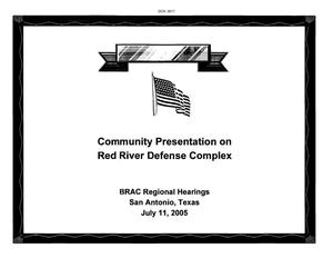 Primary view of object titled 'Regional Hearing State Input Community Presentation Red River Defense Complex'.