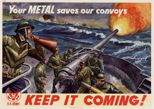 Primary view of object titled 'Your metal saves our convoys : keep it coming!'.