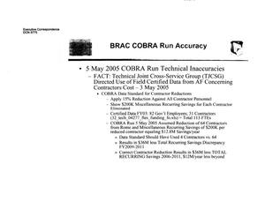 "Primary view of object titled 'Executive Correspondence – Power point slides titled ""BRAC COBRA Run Accuracy""'."