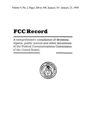 FCC Record, Volume 9, No. 2, Pages 208 to 490, January 10 - January 21, 1994